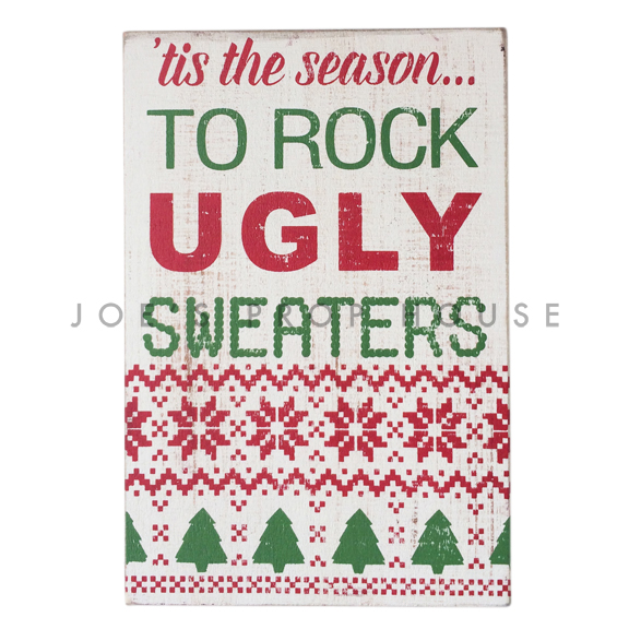 Enseigne 'Tis the Season to Rock Ugly Sweaters